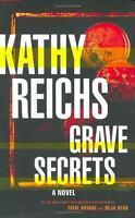 Reichs, Kathy  GRAVE SECRETS  Signed US HCDJ 1st/1st NF