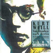 Kurt Weill: Vom Broadway Nach Berlin Sara Musinowski  (CD)