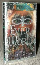 EVERWORLD Book #3 Enter The Enchanted by K.A. Applegate 1999 1st printing PB