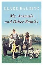 My Animals and Other Family Hardcover Clare Balding