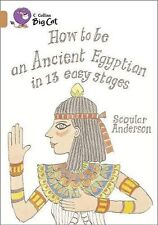 Collins Big Cat - How To Be An Ancient Egyptian: Band 12/copper-ExLibrary