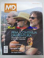 rivista M & D MUSICA E DISCHI Ago/Sett 2009 Premiata Forneria Marconi No cd dvd