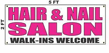 Hair Amp Nail Salon Walk Ins Welcome Banner Sign 2x5 Bright Magenta Pink