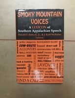Smoky Mountain Voices : A Lexicon of Southern Appalachian Speech Based on the...