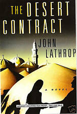 The Desert Contract by John Lathrop 1st Edition Advance