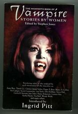 The Mammoth Book of Vampire Stories by Women by Stephen Jones (ed.) 1st trade ed