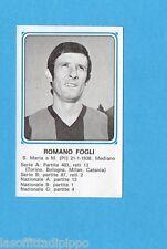 PANINI CALCIATORI 1978/79-Figurina n.400- ROMANO FOGLI -Recuperata