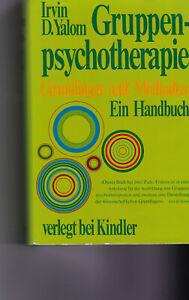 Irvin D. Yalom  Gruppenpsychotherapie Grundlagen und Methoden