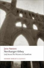 Oxford World's Classics: Northanger Abbey, Lady Susan, the Watsons, Sanditon by
