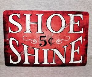 "Metal Sign SHOE SHINE boy shoeshiner boot polisher repair street vendor 8"" x 12"""