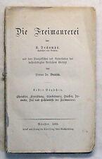 Dechamps Berrisch Die Freimaurerei 1868 Königliche Kunst Masonica Loge xz