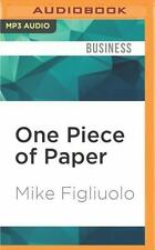 One Piece of Paper : The Simple Approach to Powerful, Personal Leadership by...