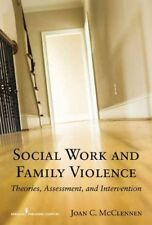 Social Work And Family Violence by McClennen