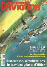 "FANA DE L AVIATION N°324 CANADAIR CL 215 / ""RAYACK 43"" / HYDRAVIONS GEANTS"