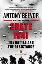 Crete 1941 : The Battle and the Resistance by Antony Beevor (2014, Paperback)