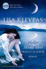 Heller Mond über Friday Harbor von Lisa Kleypas (2014, Taschenbuch), UNGELESEN