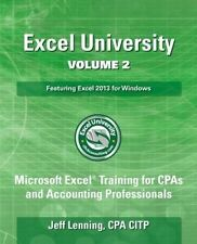 USED (GD) Excel University Volume 2 - Featuring Excel 2013 for Windows by Jeff L
