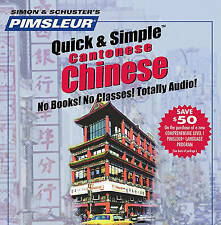 Simon & Schuster's Pimsleur Quick & Simple Cantonese Chinese (No Books! No Class