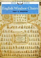 "SHIRE ALBUM No. 70 - ""ENGLISH WINDSOR CHAIRS"" - IVAN G. SPARKES (1989)"