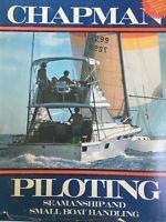 Vtg Chapman Piloting Seamanship Small Boat Handling 1977 54th Ed Book