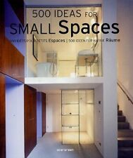 500 Ideas for Small Spaces (Evergreen Series)