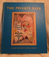THE PRIVATE KLEE- WORKS BY PAUL KLEE FROM THE BURGI COLLECTION- SUPERB BOOK