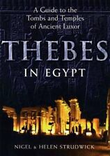 Thebes in Egypt: A Guide to the Tombs and Temples of Ancient Luxor