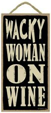 Novelty-Fun Wood Sign-WINE Plaque--WACKY WOMEN ON WINE