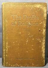 The Profits Of Religion Upton Sinclair Economic Interpretation Copyright 1918