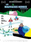 Affiche Pliée 40x60cm LES MAUVAISES HERBES (2017) Martin, Gilles Renaud NEUVE
