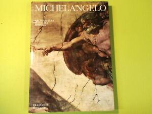 MICHELANGELO ARCHITETTURA SCULTURA PITTURA BRAMANTE EDITRICE 1964