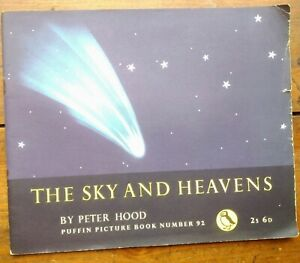 The Sky & Heavens by Hood Puffin Picture Book No. 92 1958 Astronomy