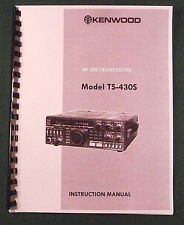 Kenwood TS-430S Instruction Manual - Premium Card Stock Covers & 32 LB Paper!