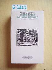 ALFRED L. BALDWIN - TEORIE DELLO SVILUPPO INFANTILE - FRANCO ANGELI - 1987