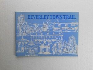 Beverley Town Trail by Beverley High School (Pb 1975) Yorkshire