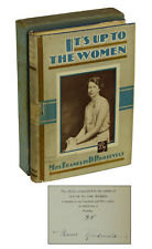 It's Up to the Women ELEANOR ROOSEVELT ~ SIGNED Limited First Edition 1933 1/250