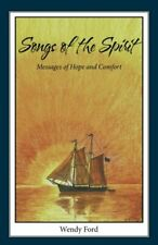 Songs of the Spirit: Messages of Hope and Comfort. Ford, Wendy 9781973610236.#