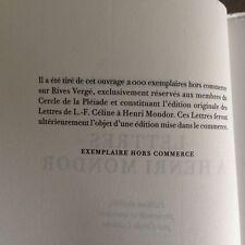 """CELINE louis-ferdinand """"Lettres à Henri MONDOR"""", ex. de luxe/ EO / RIVES vergé"""