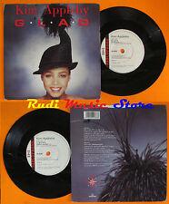 LP 45 7'' KIM APPLEBY G.l.a.d. glad 1990 england PARLOPHONE R 6281 cd mc dvd