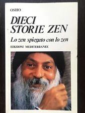 Dieci storie zen. Lo zen spiegato con lo zen - Osho - Edizioni Mediterranee