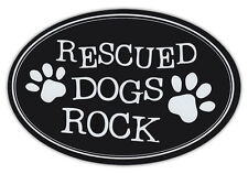 Oval Shaped Pet Magnets: RESCUED DOGS ROCK | Cars, Trucks, Refrigerators