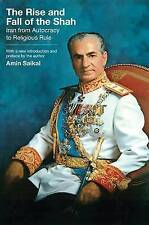 Rise and Fall of the Shah: Iran from Autocracy to Religious Rule by Amin Sai