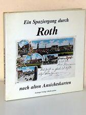 Ein Spaziergang durch ROTH nach alten Ansichtskarten