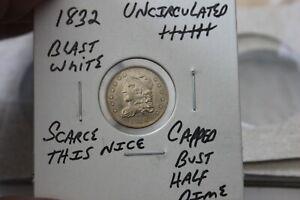 1832   UNC+++  CAPPED BUST HALF DIME