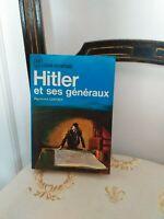 Raymond Cartier :  Hitler et ses Généraux  -  J'Ai Lu Leur Aventure - 1969