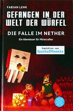 Gefangen in der Welt der Würfel - Die Falle in Nether - Fabian Lenk