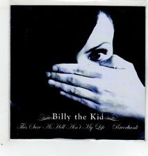 (GD219) Billy The Kid, This Sure As Hell Ain't My Life - 2014 DJ CD
