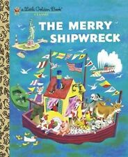 Little Golden Book: The Merry Shipwreck by Georges Duplaix (2011, Hardcover)
