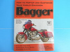 How to Hop-Up and Customize Your Harley-Davidson Bagger by Timothy Remus (200...