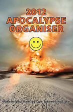 2012 Apocalypse Organiser by Sirius-Lee, Don Takemi